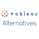 Top 5 Tableau Alternatives: Sisense, Birst, QlikView, Domo and Looker